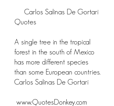Carlos Salinas's quote #1