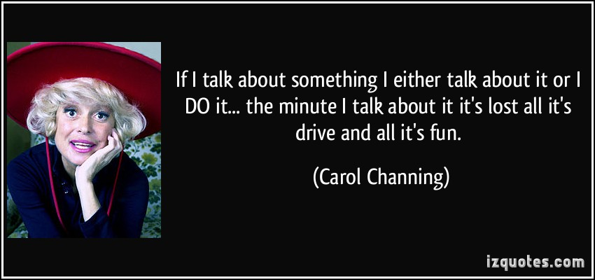 Carol Channing's quote #1