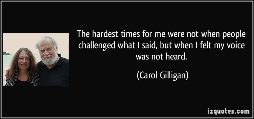 Carol Gilligan's quote #1