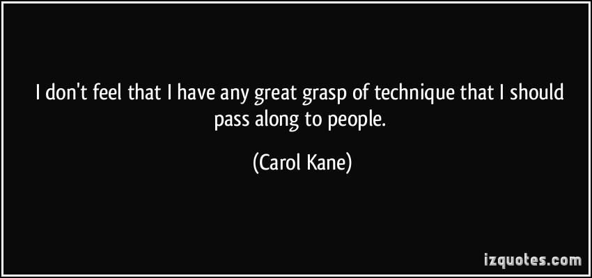 Carol Kane's quote #7