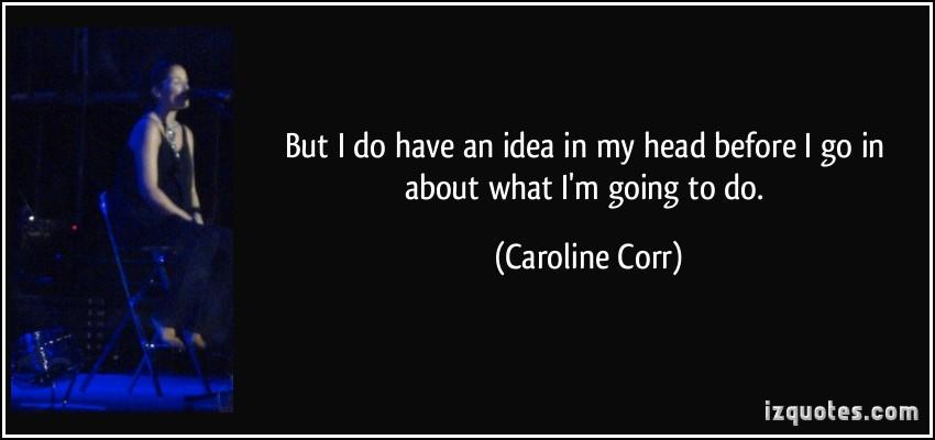 Caroline Corr's quote #2