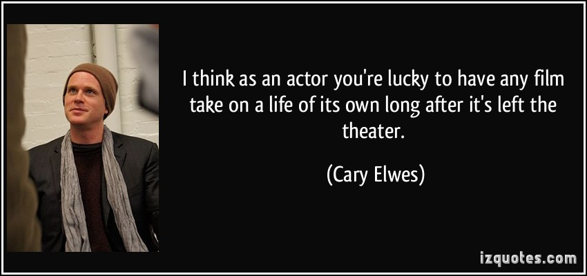 Cary Elwes's quote #5