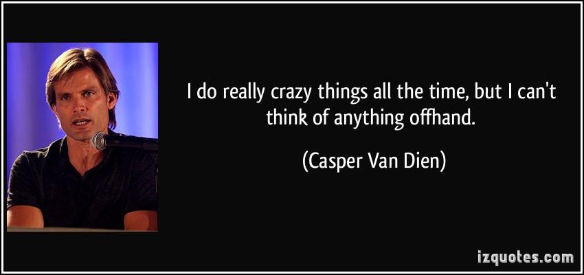 Casper Van Dien's quote #2