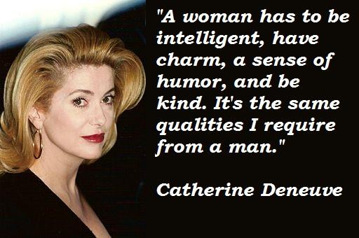 Catherine Deneuve's quote #1
