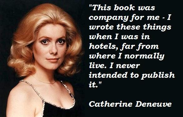 Catherine Deneuve's quote #7