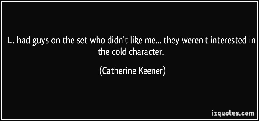 Catherine Keener's quote