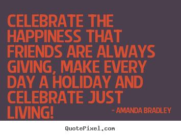 Celebrate quote #3