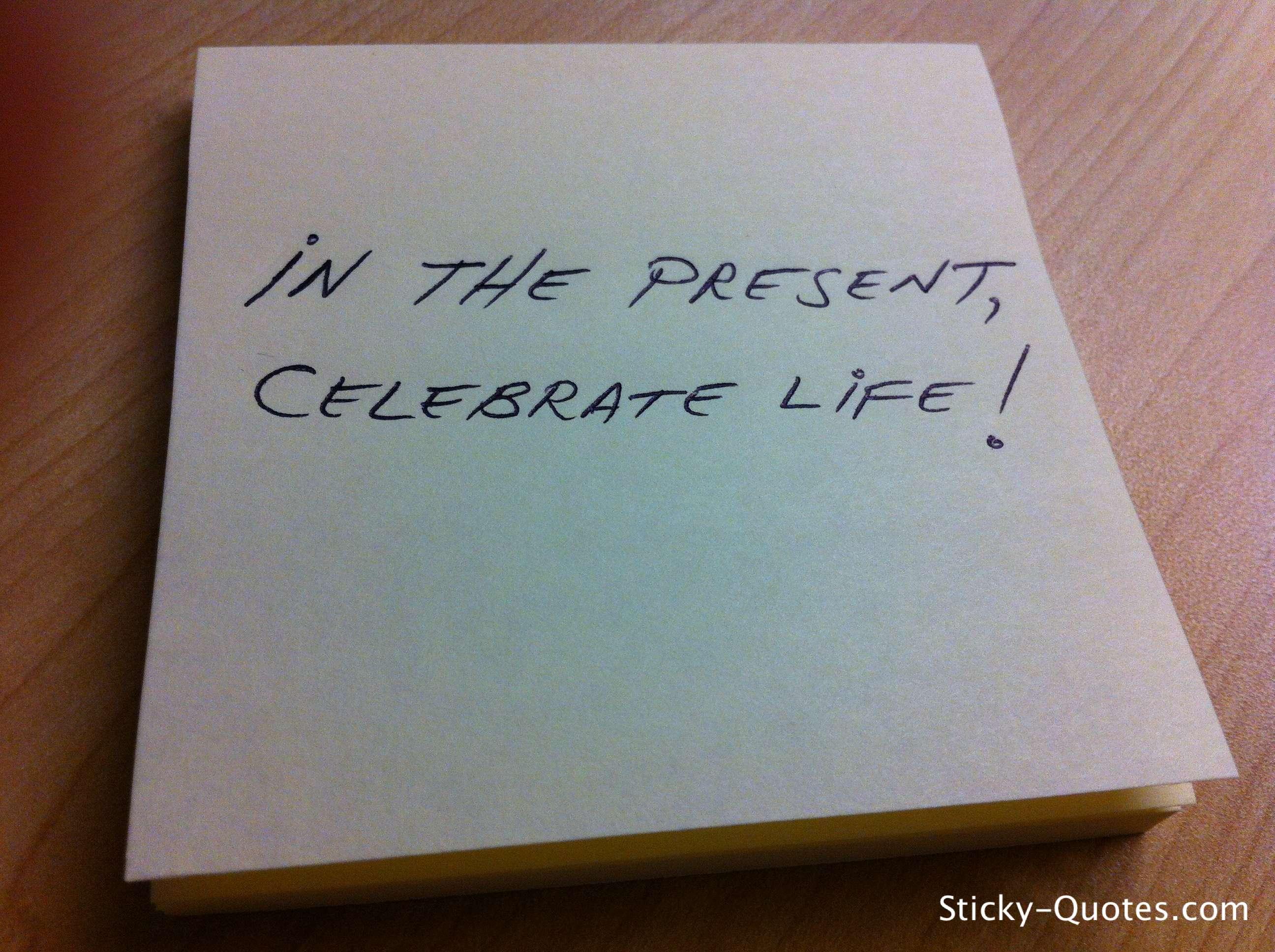 Celebrate quote #6