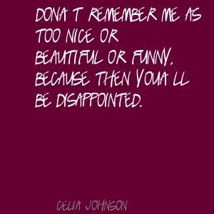 Celia Johnson's quote