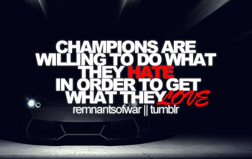 Champion quote #5