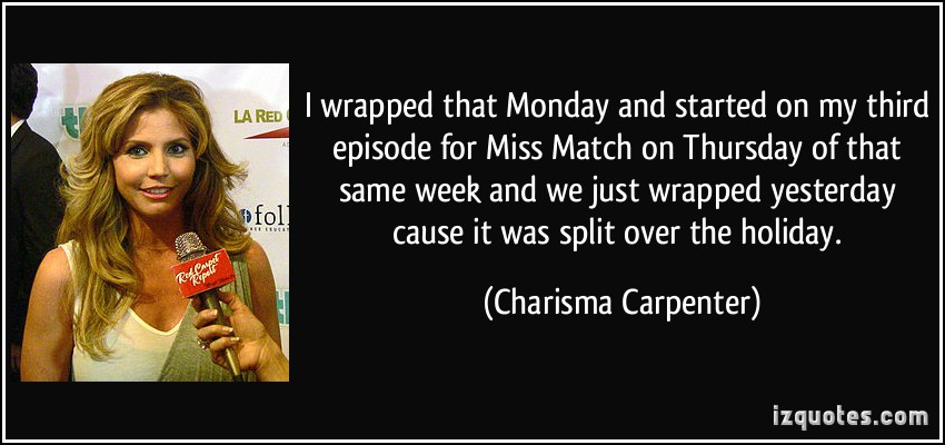 Charisma Carpenter's quote