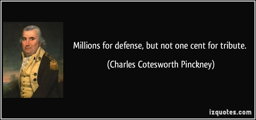 Charles Cotesworth Pinckney's quote
