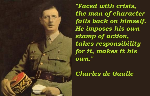 Charles De Gaulle's Quotes, Famous And Not Much