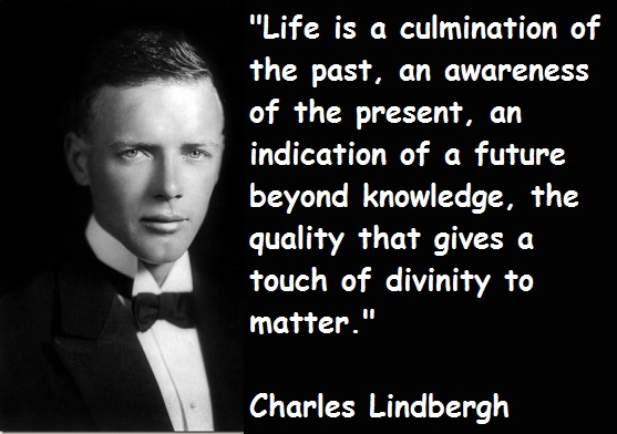 Charles Lindbergh's quote #1