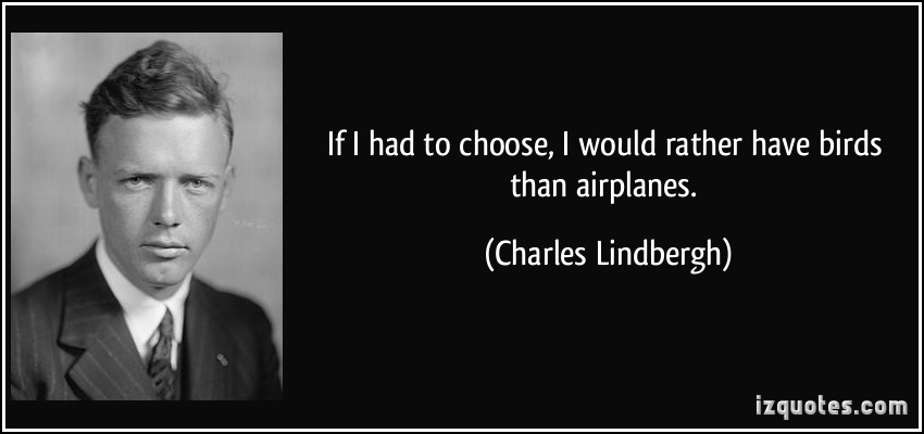 Charles Lindbergh's quote #6