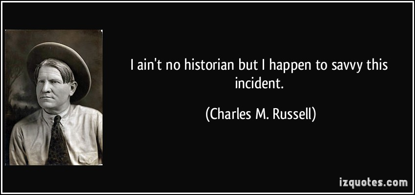 Charles M. Russell's quote #1
