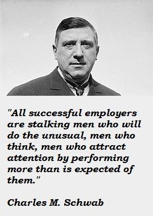 Charles M. Schwab's quote #3