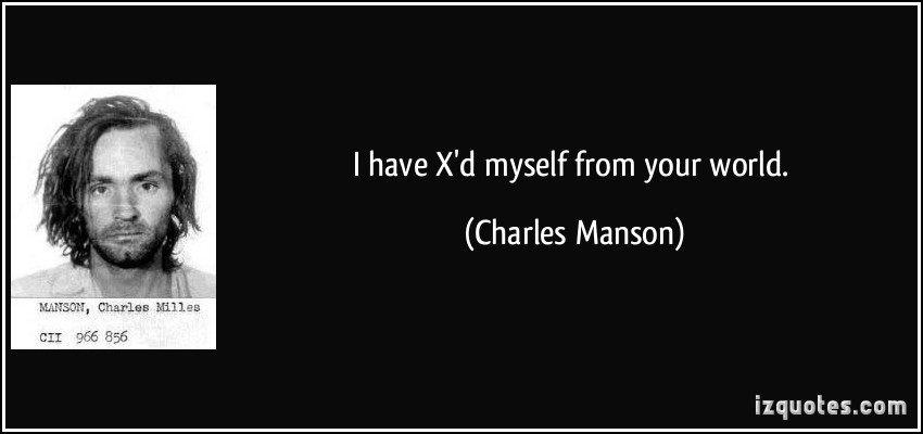 Charles Manson's quote #3