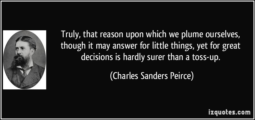 Charles Sanders Peirce's quote #5