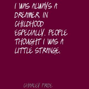 Charley Pride's quote #6