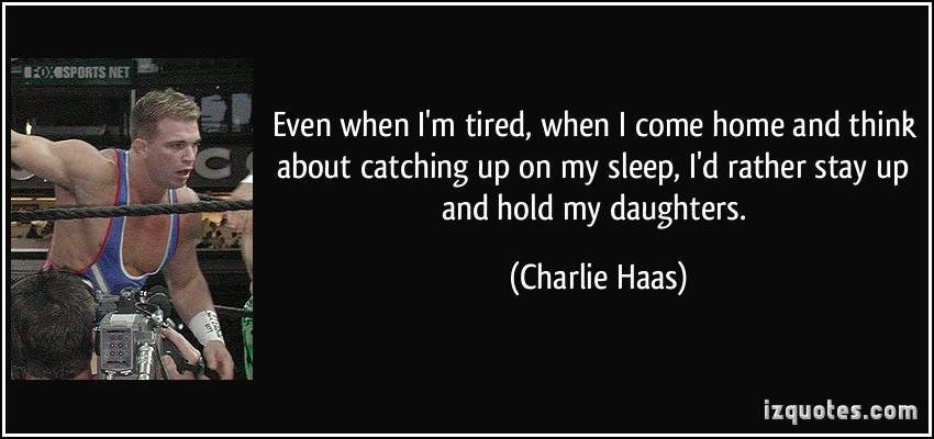 Charlie Haas's quote