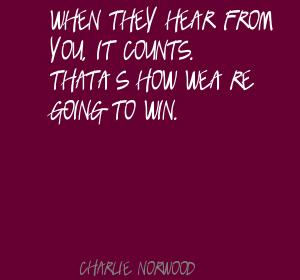 Charlie Norwood's quote #5