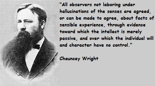 Chauncey Wright's quote