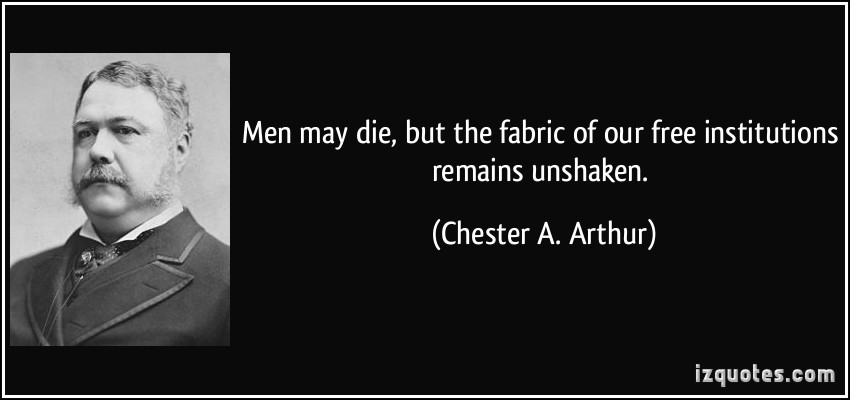 Chester A. Arthur's quote #2
