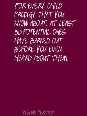 Child Prodigy quote #2