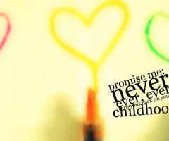 Childhood quote #7