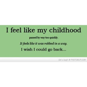 Childhood quote #4