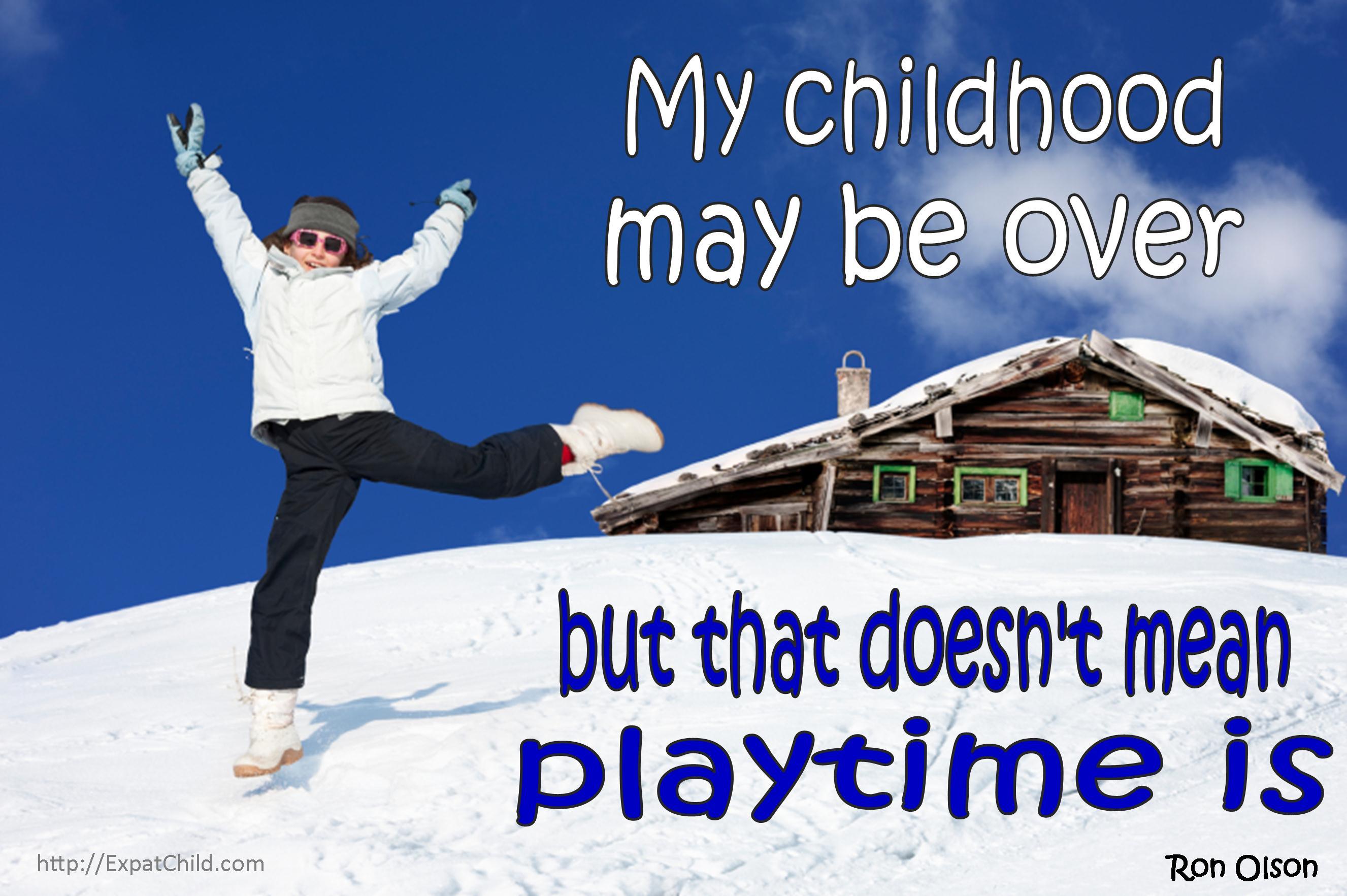 Childhood quote #5