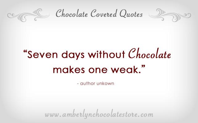 Chocolate quote #1