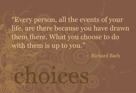 Choices quote #2