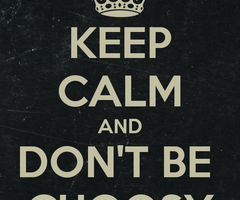Choosy quote #2