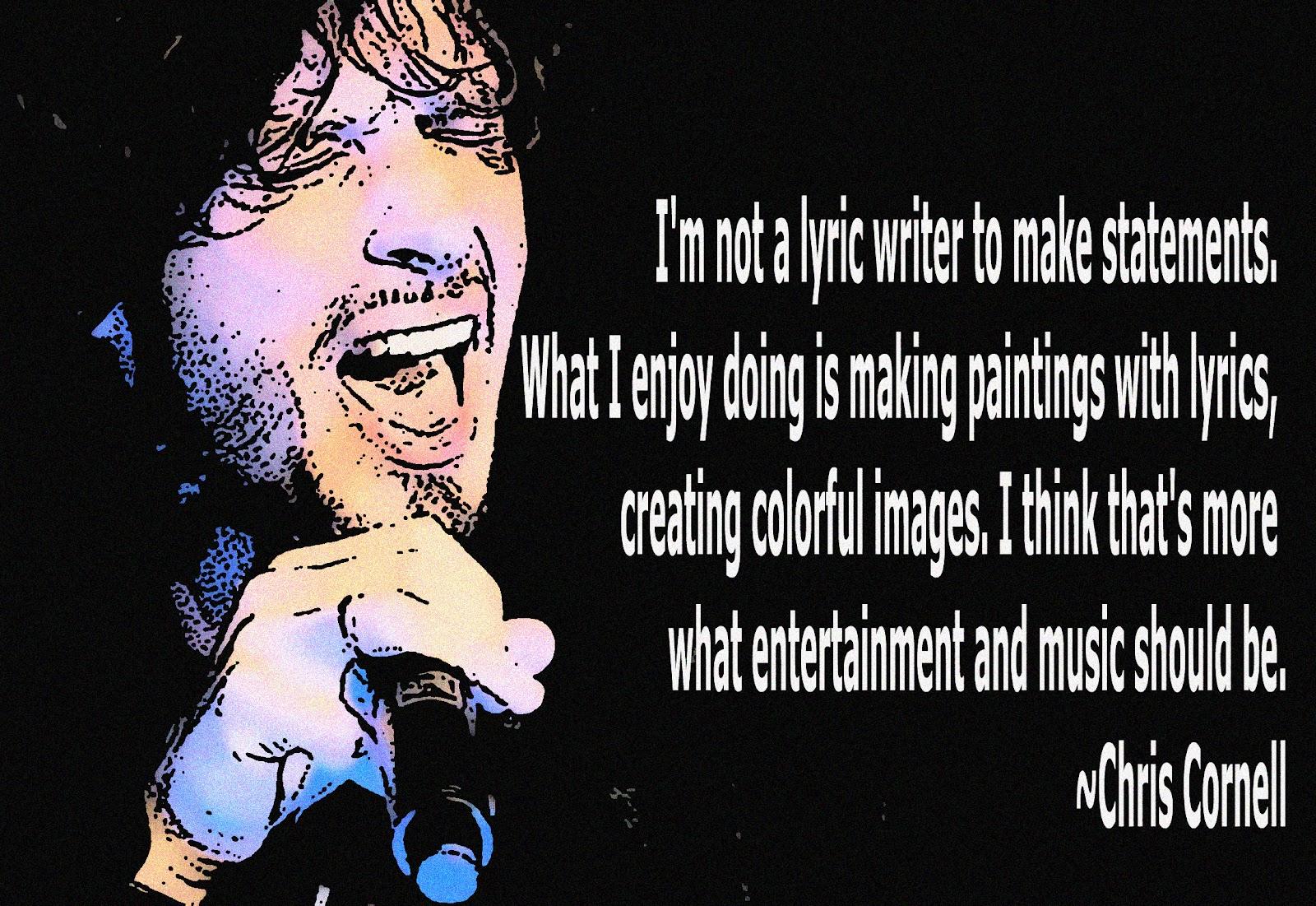 Chris Cornell's quote #2