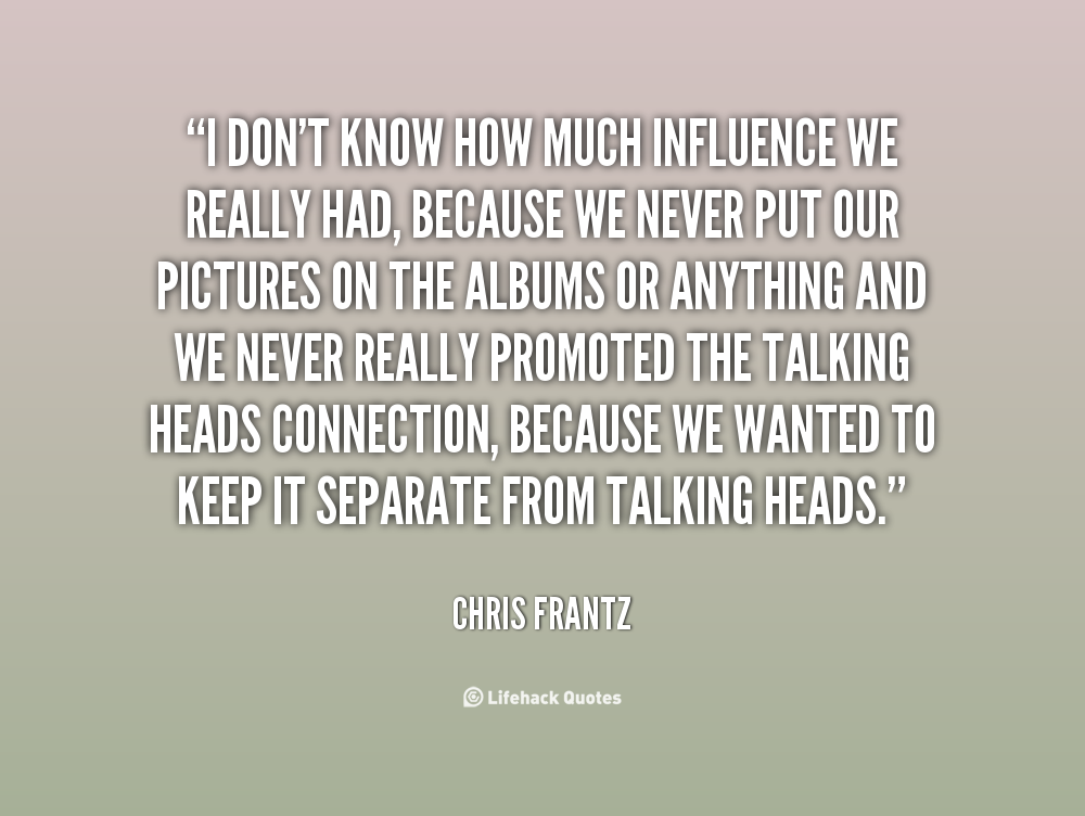Chris Frantz's quote #3