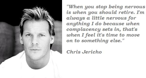 Chris Jericho's quote #1