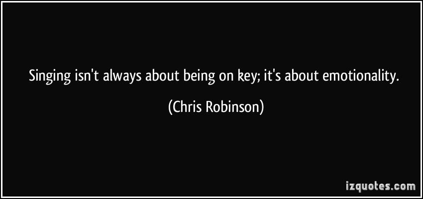 Chris Robinson's quote #3