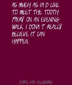 Chris Van Allsburg's quote #6