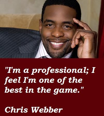 Chris Webber's quote