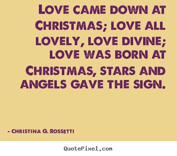 Christina G. Rossetti's quote #1