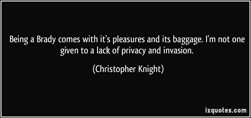 Christopher Knight's quote #3