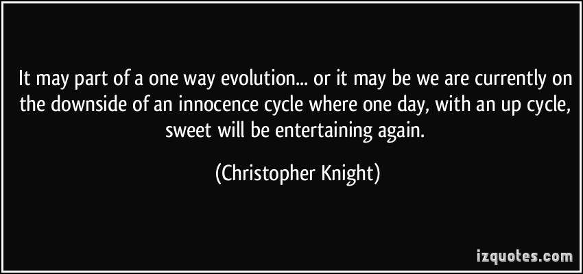 Christopher Knight's quote #4