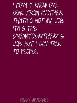 Cinematographer quote #2