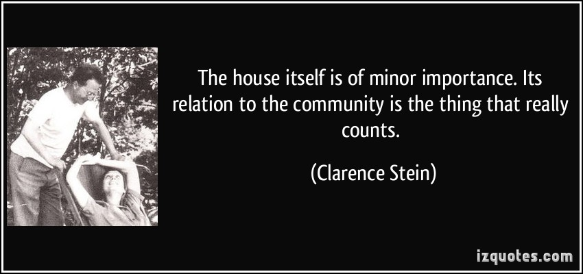 Clarence Stein's quote