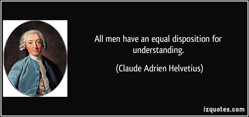 Claude Adrien Helvetius's quote #3