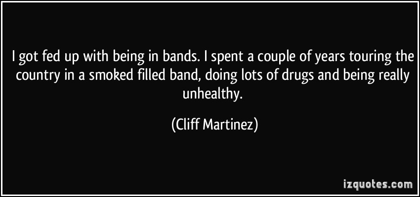 Cliff Martinez's quote #4