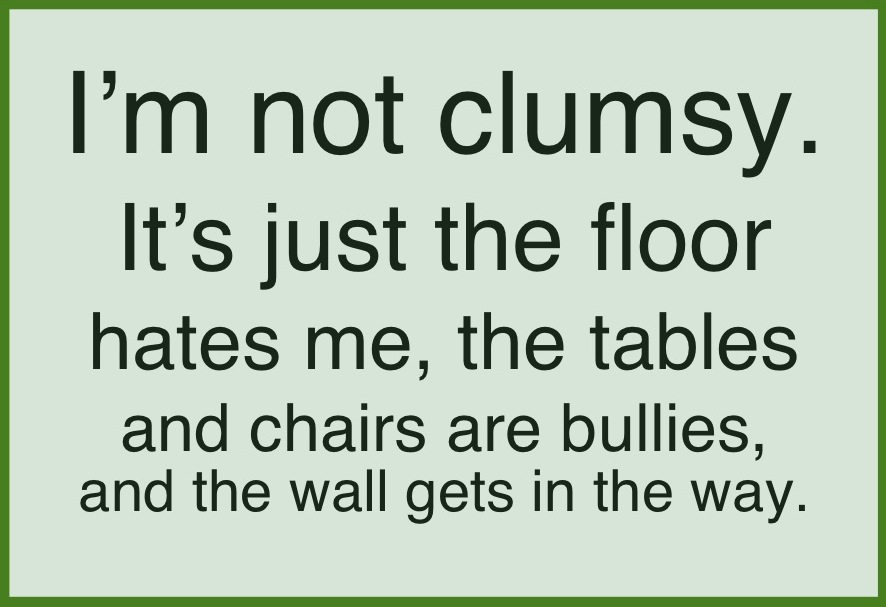 Clumsy quote #2