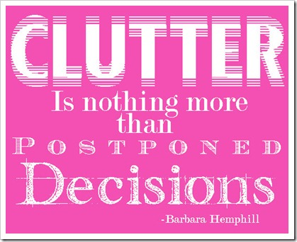 Clutter quote #1